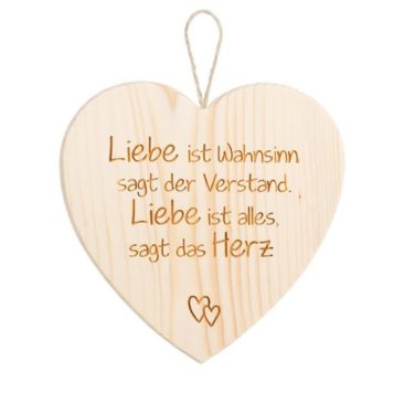 """Spruchschild Herz – """"Liebe ist Wahnsinn …"""""""